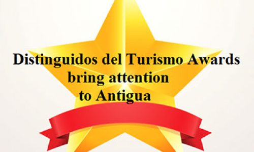 """Distinguidos del Turismo"" Awards bring attention to Antigua"